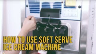 How to Use Our Soft Serve Ice Cream Machine