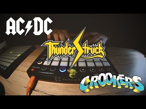 Thunderstruck - AC/DC (Crookers Remix) - Giulio's Page Launchpad EDM Remake