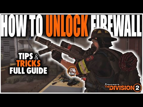 HOW TO UNLOCK THE FIREWALL SPECIALIZATION IN THE DIVISION 2 | 5 STAGES FULL GUIDE WALKTHROUGH