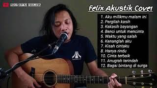 Felix Full Album Cover terbaik 2020 | Aku milikmu malam ini