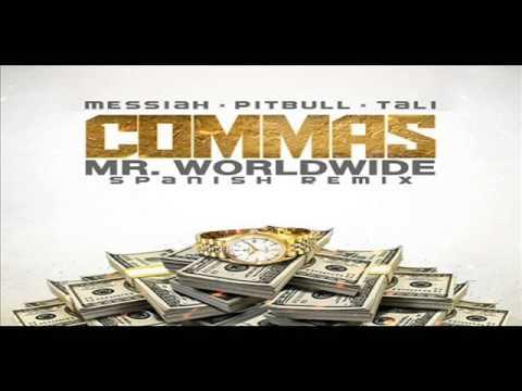 Messiah Ft Pitbull Tali Commas Spanish Remix
