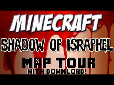 Shadow Of Israphel Map Tour - With Download!
