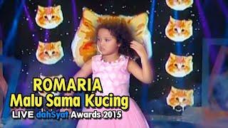 "ROMARIA ""Malu Sama Kucing"" - LIVE dahSyat Awards 2015"