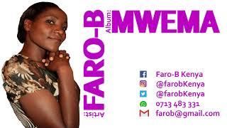 Faro B: Mwema