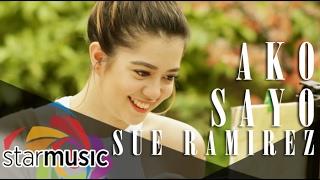 Sue Ramirez - Ako Sa'yo (Official Music Video)