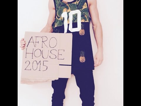 NEW Afro House Music Mix 2015