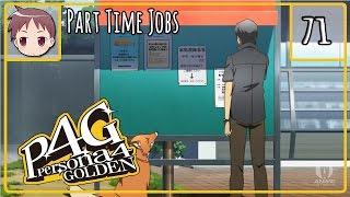 Persona 4 Golden - Part Time Jobs - Episode 71