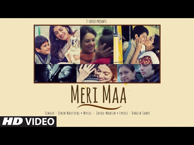 Meri Maa Song | Jubin Nautiyal | Javed-Mohsin | Mother's Day Special Song | T-Series