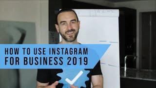 How to Use Instagram for Business 2019