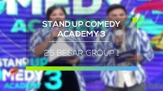 Highlight Stand Up Comedy Academy 3 - 25 Besar Group 1