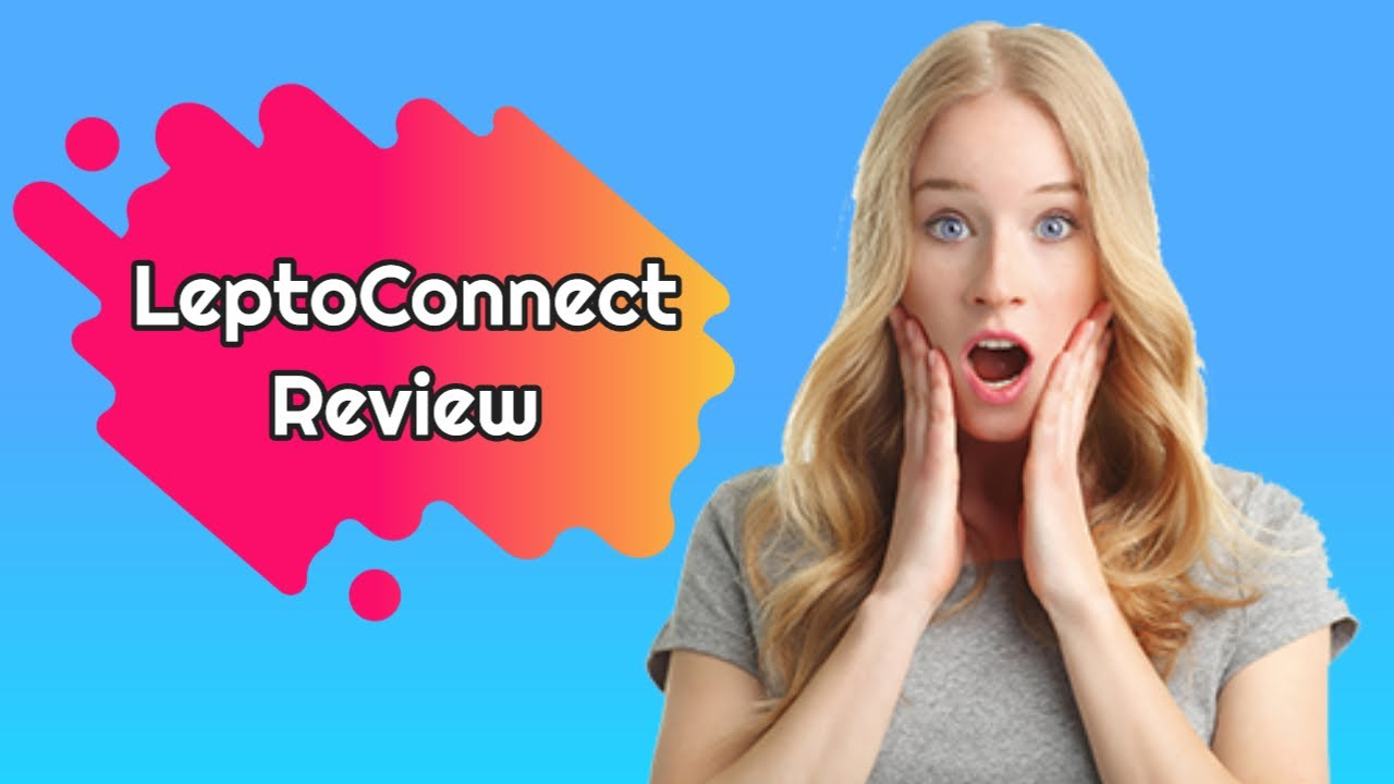 LeptoConnect Review  💋 | [Colon Cleanse Capsule] LeptoConnect Supplement Reviews | Scam? or Hope? (Watch Now!)