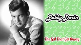 Bobby Darin - The Gal That Got Away