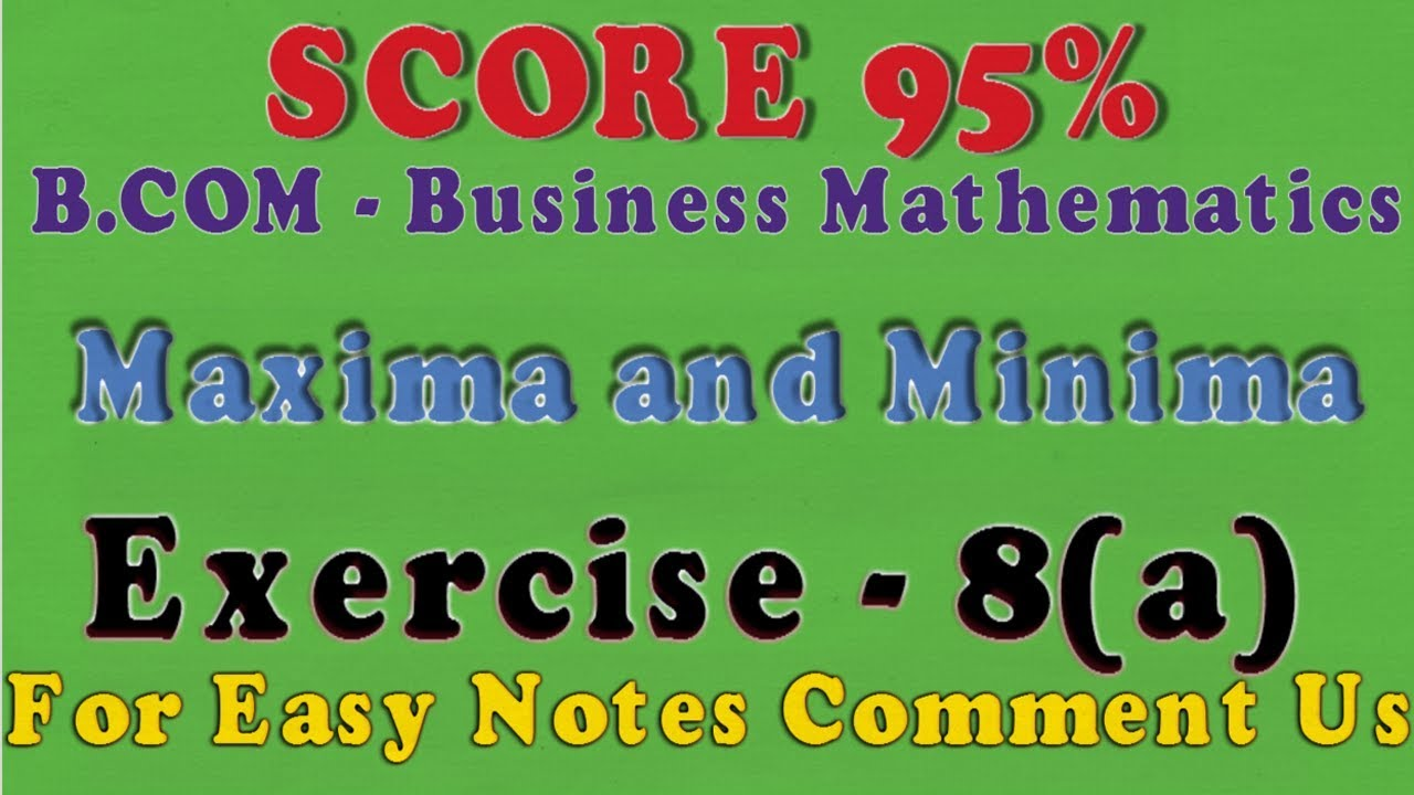 application of maxima and minima in business