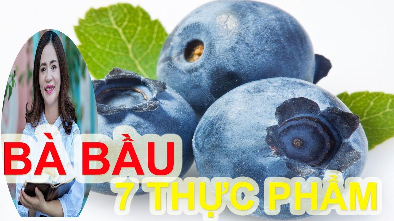 7 MÓN BÀ BẦU NÊN ĂN 3 THÁNG ĐẦU THAI KỲ I Thái Thọ