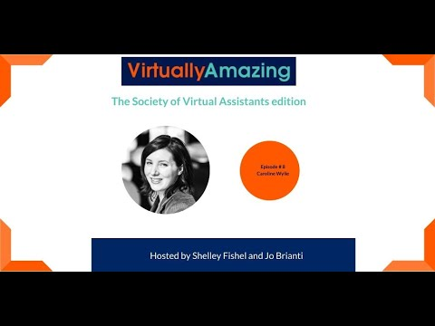 Episode 8 Of Virtually Amazing The Podcast For Virtual Assistants