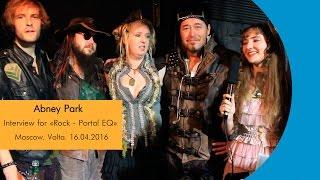 Скачать Abney Park Interview For Rock Portal EQ Moscow Volta 16 04 2016
