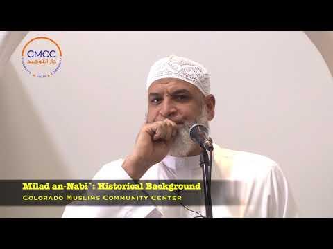 Milad an-Nabi`: Historical Background