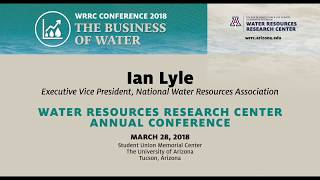 KEYNOTE: PROSPECTS FOR FUNDING WATER INFRASTRUCTURE – WRRC Conference 2018