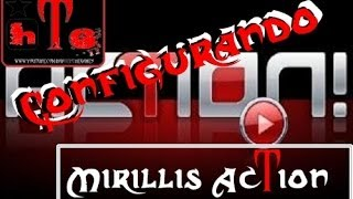 Configurando Mirillis Action | #Tutorial