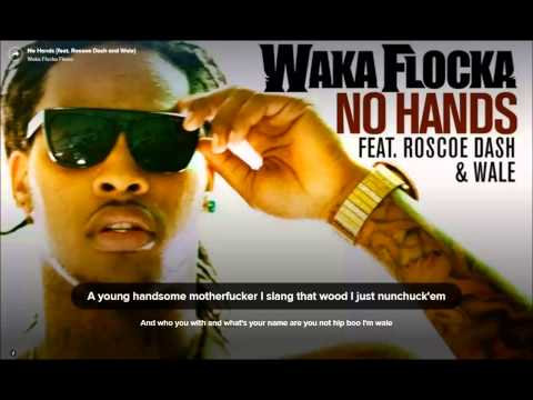 [Lyrics] Waka Flocka Flame - No Hands [Feat. Wale & Roscoe Dash]