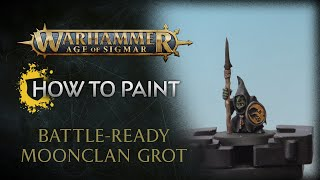 How to Paint: Battle-ready Moonclan Grot