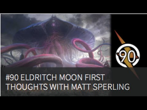 Eldritch Moon First Thoughts with Matt Sperling |The Masters Of Modern 90|