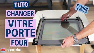 Comment remplacer la vitre de votre four ?