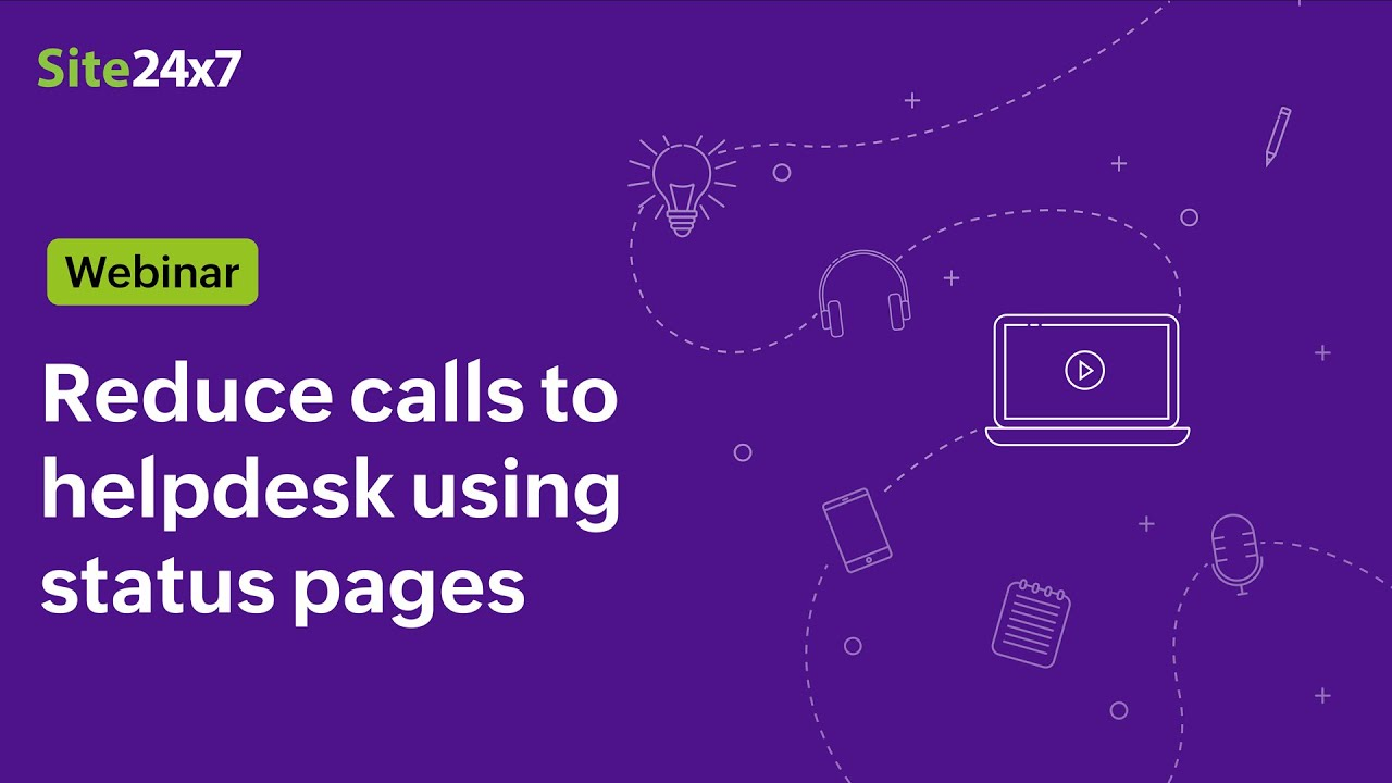 [Webinar] Reduce calls to help desk using status pages