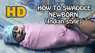 HOW TO WRAP (SWADDLE) A BABY EASY AND INNOVATIVE WAY | बाळाला लपेटणे | HD | BABY LEO