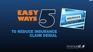 5 Super Easy Ways To Reduce Insurance Claim Denials