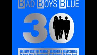Bad Boys Blue I Wanna Hear Your Heartbeat Sunday Girl Electro Mix 98 Unreleased Before