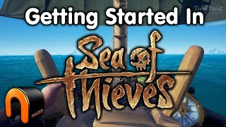 SEA OF THIEVES - GETTING STARTED! A Good Pirate Game!