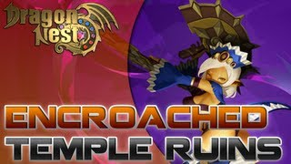 Dragon Nest - CN - Kali [Level 60 - Encroached Temple Ruins - Abyss Party]