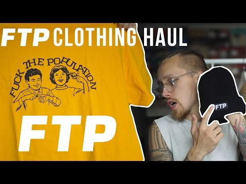FTP Unboxing - FuckThePopulation took FOREVER to ship my package