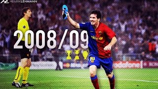 Lionel Messi ● 2008/09 ● Goals, Skills & Assists