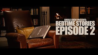 Lucille Crew Bedtime Stories S01e02