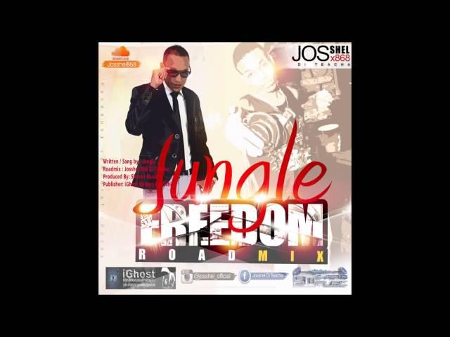 Jungle - Freedom Roadmix @josshel official