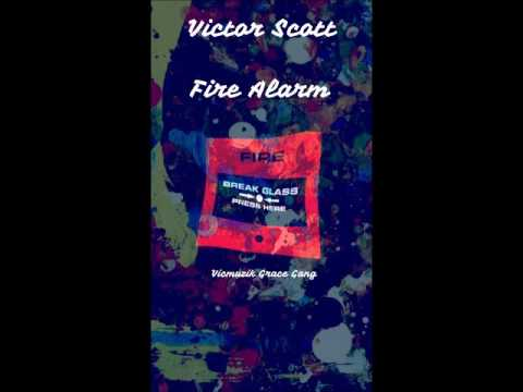 Fire Alarm ( Litty Remix ) - Victor Scott