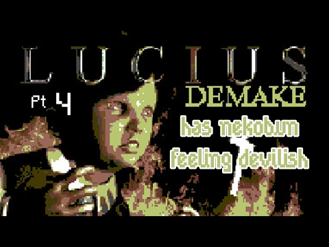 Lucius Demake - That girl is poison. - Pt. 4 |