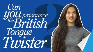 Can you pronounce this British tongue-twister?