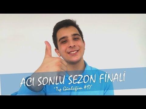 ACI SONLU SEZON FİNALİ - Tıp Günlüğüm #17