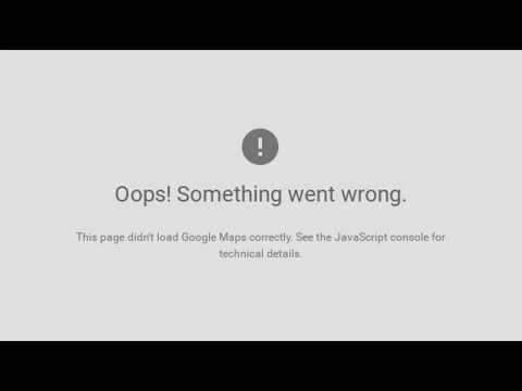 Google Maps API error: MissingKeyMapError [SOLVED] - YouTube on