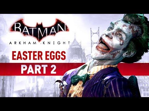 Batman: Arkham Knight Easter Eggs - Part 2
