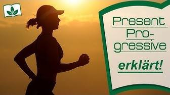 PRESENT PROGRESSIVE: Present Tenses FORTSCHRITTLICH erkärt! mit #EngLife