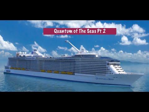 Quantum of The Seas Pt 2