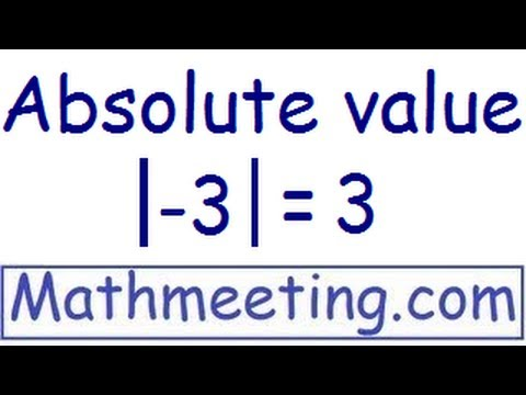Absolute Value - By Math Meeting