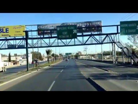 Entrando a Nuevo Laredo, Tamaulipas.