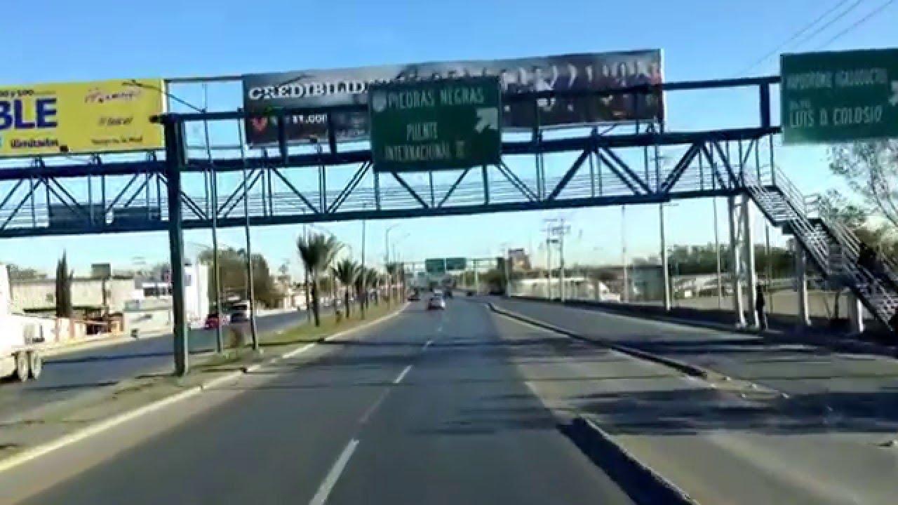 Entrando A Nuevo Laredo Tamaulipas Youtube