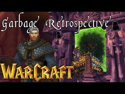 A Garbage Retrospective Of Warcraft