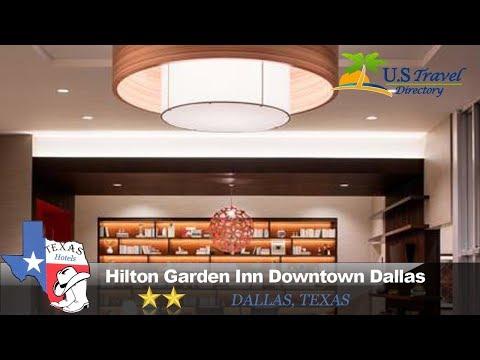 Hilton Garden Inn Downtown Dallas - Dallas Hotels, Texas